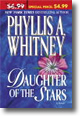 Cover image of Phyllis A. Whitney's Daughter of the Stars (2004).  Click on the image to purchase the book.