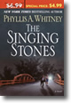 Cover image of Phyllis A. Whitney's The Singing Stones (2004).  Click on the image to purchase the book.