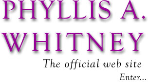 Phyllis A. Whitney, Enter the official web site